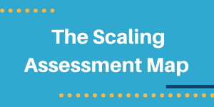 Scale tool Assessment map
